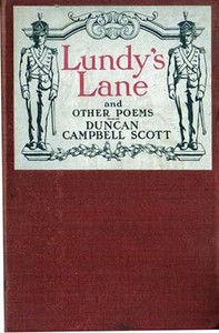 Lundy's Lane, and Other Poems