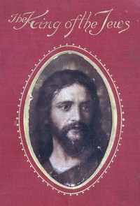 Cover of King of the Jews: A story of Christ's last days on Earth