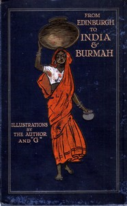 Cover of From Edinburgh to India & Burmah