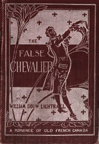 Cover of The False Chevalieror, The Lifeguard of Marie Antoinette