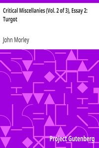 Cover of Critical Miscellanies (Vol. 2 of 3), Essay 2: Turgot