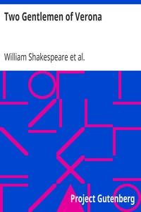 Two Gentlemen of VeronaThe Works of William Shakespeare [Cambridge Edition] [9 vols.]