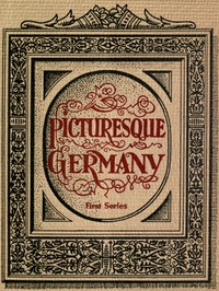 Picturesque GermanyFirst Series