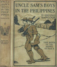 Uncle Sam's Boys in the Philippines; or, Following the Flag against the Moros