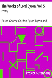 Cover of The Works of Lord Byron. Vol. 5 Poetry