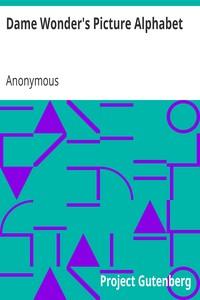 Cover of Dame Wonder's Picture AlphabetAmusing Alphabet, Dame Wonder's Series.