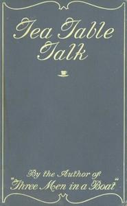 Cover of Tea-Table Talk