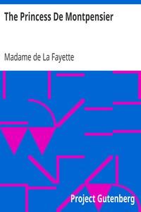 Cover of The Princess De Montpensier