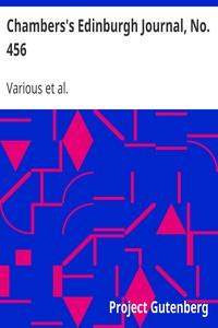 Cover of Chambers's Edinburgh Journal, No. 456Volume 18, New Series, September 25, 1852