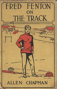 Cover of Fred Fenton on the Track; Or, The Athletes of Riverport School