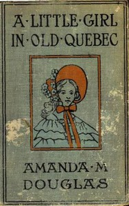 Cover of A Little Girl in Old Quebec