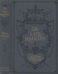 The Life Radiant