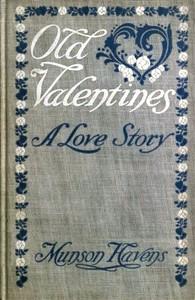 Old ValentinesA Love Story