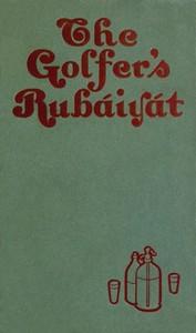 Cover of The Golfer's Rubaiyat