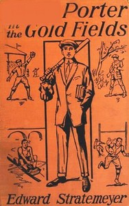 Cover of Dave Porter in the Gold Fields; Or, The Search for the Landslide Mine