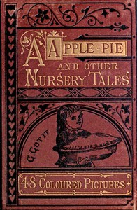 Cover of A Apple Pie and Other Nursery Tales