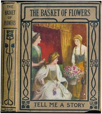 Cover of The Basket of Flowers