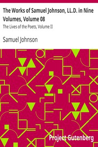 The Works of Samuel Johnson, LL.D. in Nine Volumes, Volume 08 The Lives of the Poets, Volume II