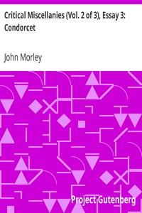 Critical Miscellanies (Vol. 2 of 3), Essay 3: Condorcet