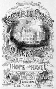 Hope and Have; or, Fanny Grant Among the Indians: A Story for Young People