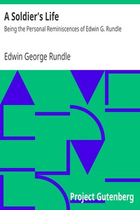 Cover of A Soldier's Life: Being the Personal Reminiscences of Edwin G. Rundle