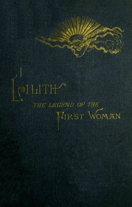LilithThe Legend of the First Woman