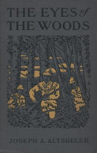 Cover of The Eyes of the Woods: A Story of the Ancient Wilderness