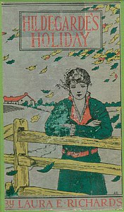 Cover of Hildegarde's Holiday: A Story for Girls
