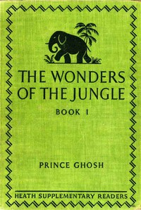 Cover of The Wonders of the Jungle, Book One