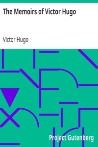 Cover of The Memoirs of Victor Hugo