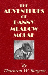 Cover of The Adventures of Danny Meadow Mouse