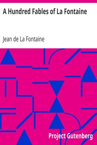 Cover of A Hundred Fables of La Fontaine