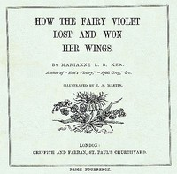 How the Fairy Violet Lost and Won Her Wings