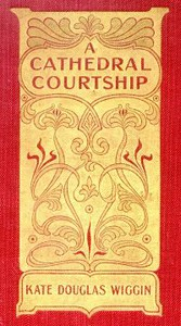 Cover of A Cathedral Courtship