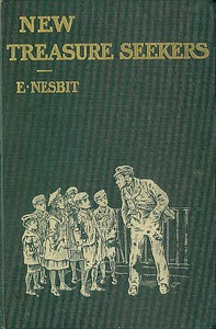Cover of New Treasure Seekers; Or, The Bastable Children in Search of a Fortune