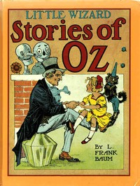 Cover of Little Wizard Stories of Oz