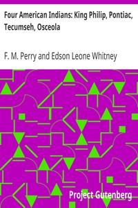 Cover of Four American Indians: King Philip, Pontiac, Tecumseh, Osceola