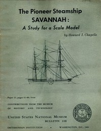 Cover of The Pioneer Steamship Savannah: A Study for a Scale ModelUnited States National Museum Bulletin 228, 1961, pages 61-80