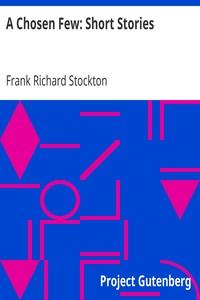 Cover of A Chosen Few: Short Stories