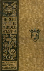 Cover of Heroes of the Middle West: The French