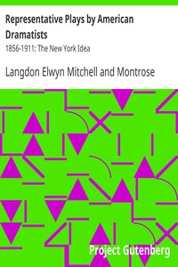 Cover of Representative Plays by American Dramatists: 1856-1911: The New York Idea