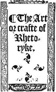 Cover of The Art or Crafte of Rhetoryke