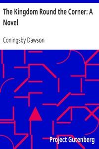 The Kingdom Round the Corner: A Novel