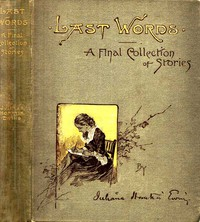 Last Words: A Final Collection of Stories