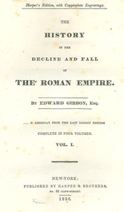 The History of the Decline and Fall of the Roman Empire Table of Contents with links in the HTML file to the two Project Gutenberg editions (12 volumes)