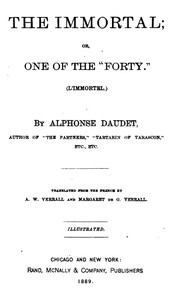 """Cover of The Immortal; Or, One of the """"Forty."""" (L'immortel) - 1877"""