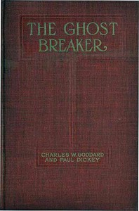 The Ghost Breaker: A Novel Based Upon the Play