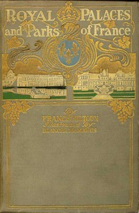 Cover of Royal Palaces and Parks of France