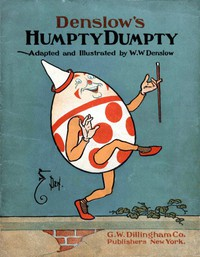 #freebooks – Denslow's Humpty Dumpty by W. W. Denslow