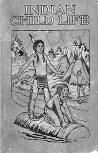 Cover of Indian Child Life